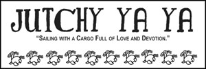 Jutchy Ya Ya - Sailing with a cargo full of love and devotion