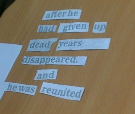 poem text: after he / had given up / dead years / disappeared. / and / he was reunited